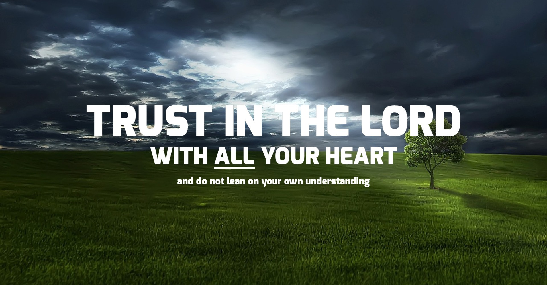 IPC   TRUST IN THE LORD WITH ALL YOUR HEART