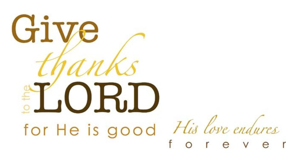 Give Thanks To The Lord 01